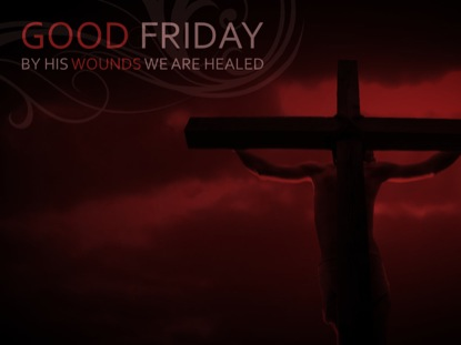 GOOD FRIDAY RED WELCOME