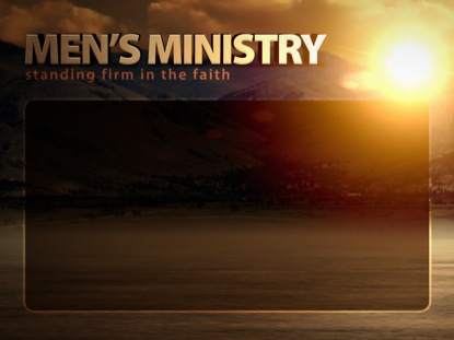 MEN'S MINISTRY ANNOUNCEMENTS