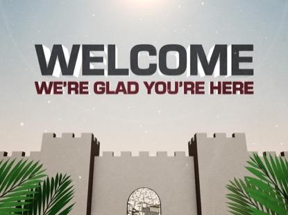 PALM SUNDAY JERUSALEM WELCOME