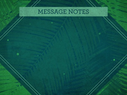 PALM SUNDAY WATERCOLORS MESSAGE NOTES