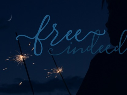 FREE INDEED: CINEMAGRAPH