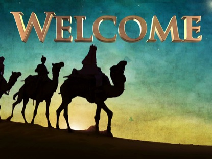 THREE WISE MEN WELCOME