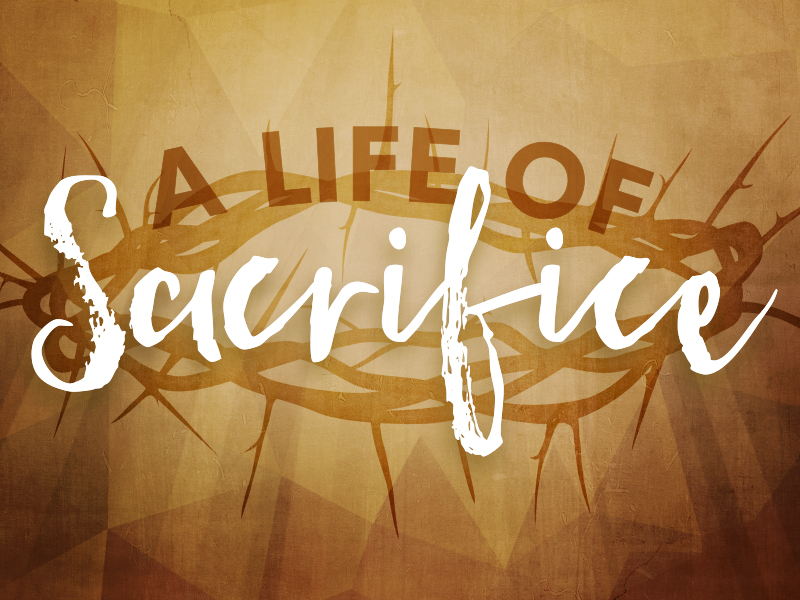 A LIFE OF SACRIFICE MOTION 5