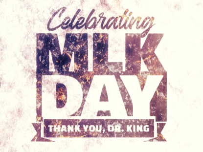 CELEBRATING MARTIN LUTHER KING DAY MOTION 2