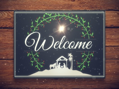 CHRISTMAS MANGER WELCOME MOTION