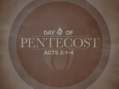 DAY OF PENTECOST 1 MOTION