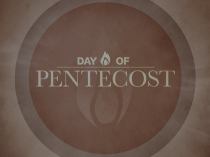 DAY OF PENTECOST 2 MOTION