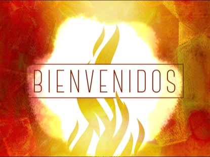 FLAMES OF GRACE WELCOME MOTION - SPANISH