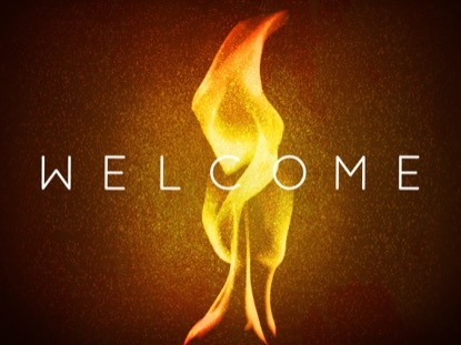 HOLY FLAME WELCOME MOTION