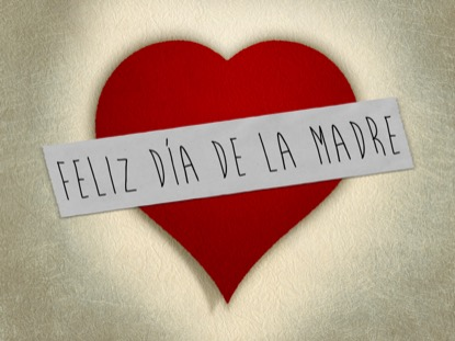 MADE WITH LOVE MOTHERS 1 MOTION SPANISH