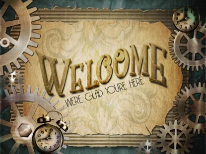 STEAMPUNK WELCOME MOTION
