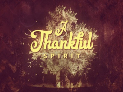 THANKSGIVING GRATITUDE SPIRIT MOTION