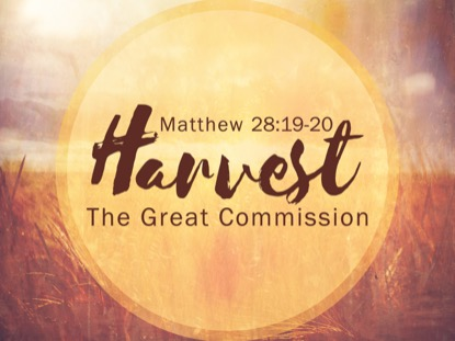 THE GREAT COMMISSION HARVEST MOTION