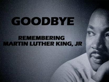 MLK GOODBYE