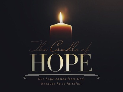 ADVENT CANDLES THE CANDLE OF HOPE