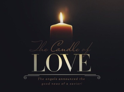 ADVENT CANDLES THE CANDLE OF LOVE