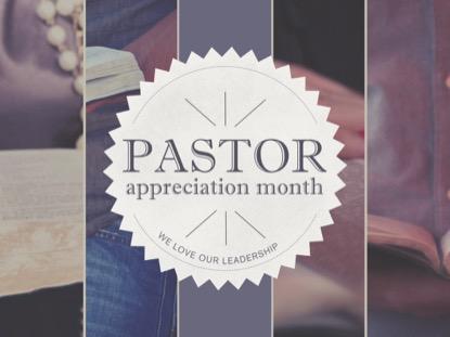 PASTORS APPRECIATION MONTH