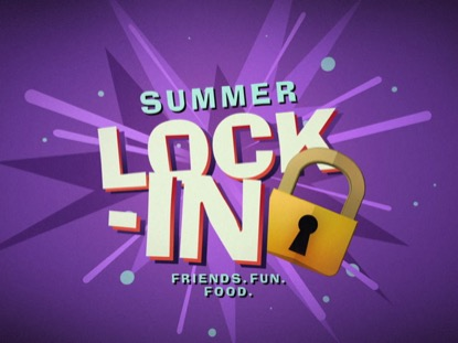 SUMMER LOCK IN