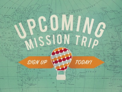 UPCOMING MISSION TRIP