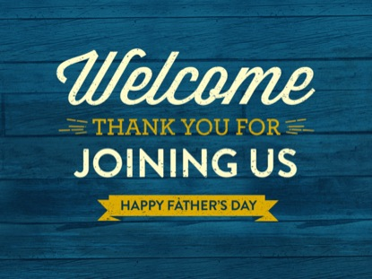 VINTAGE FATHER'S DAY WELCOME