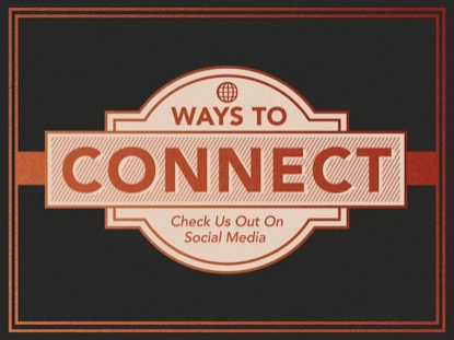 WAYS TO CONNECT