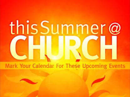 THIS SUMMER AT CHURCH