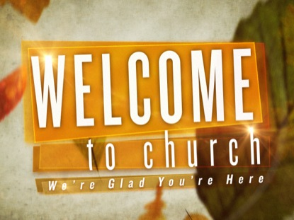 WELCOME TO CHURCH 4