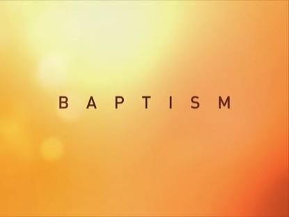 BAPTISM DAYBREAK SERIES