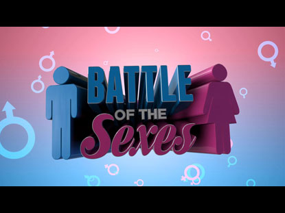 BATTLE OF THE SEXES (GAME INTRO)