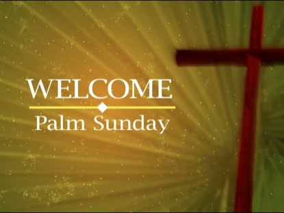 PALM SUNDAY CROSS TITLE MOTION