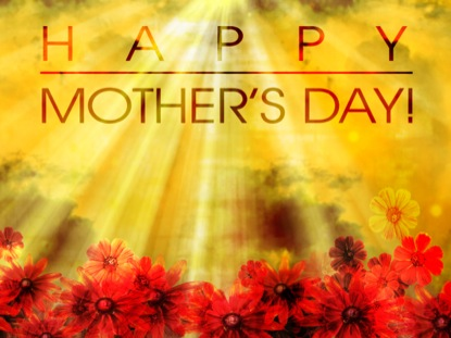 MOTHER'S DAY MOTION 1