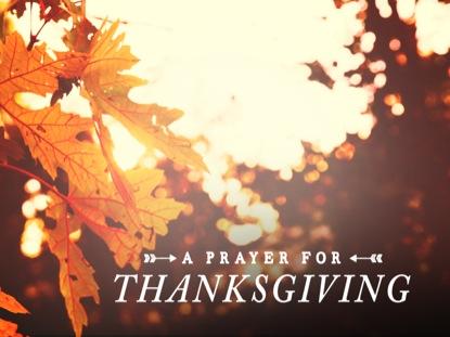 THANKSGIVING LIGHT PRAYER
