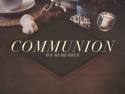 THANKSGIVING TABLE COMMUNION
