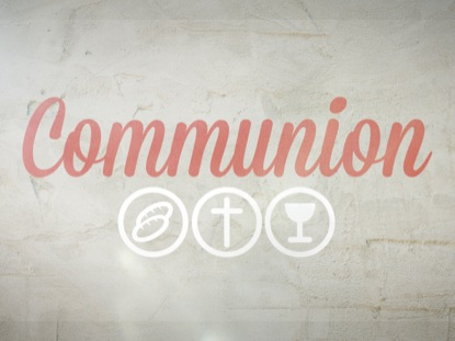 SCRIPT COMMUNION SLIDE ONE