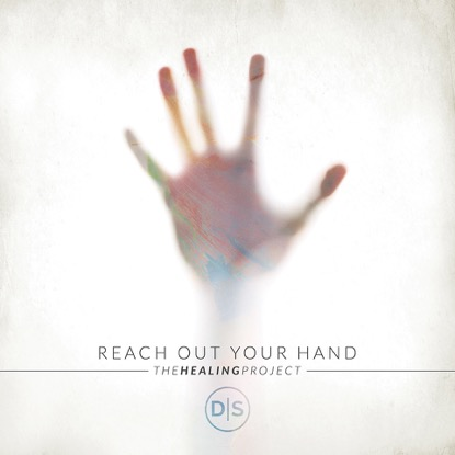 REACH OUT YOUR HAND