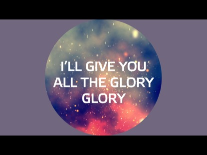 ALL THE GLORY FULL