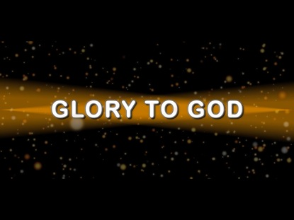 Preview for GLORY TO GOD