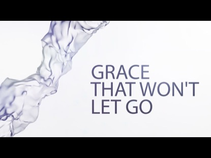 WALLS: GRACE THAT WONT LET GO