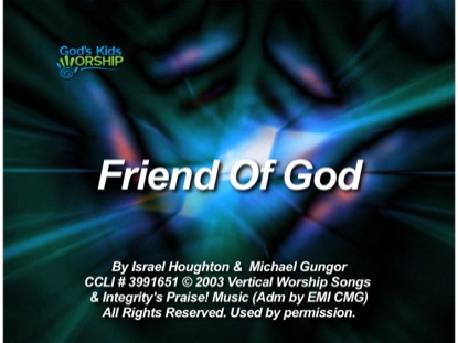 FRIEND OF GOD