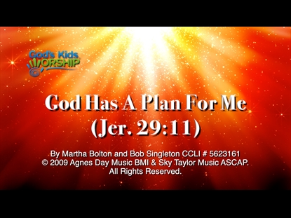 GOD HAS A PLAN FOR ME
