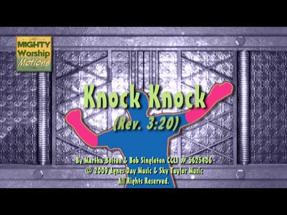 """KNOCK-KNOCK"" (WORSHIP MOTIONS)"