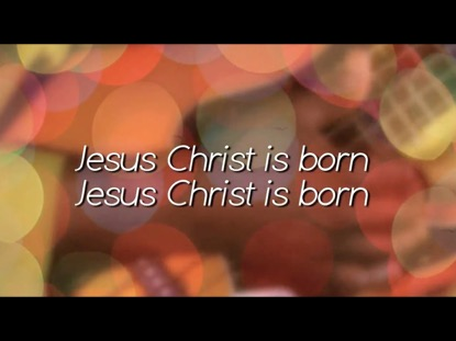 JESUS CHRIST IS BORN (ANGELS IN THE AIR)