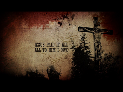 JESUS PAID IT ALL (EASYSLIDES)
