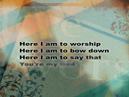 HERE I AM TO WORSHIP: IWORSHIP FLEXX