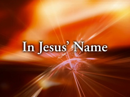IN JESUS' NAME