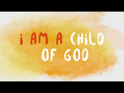 CHILD OF GOD (LYRIC VERSION)