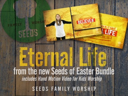 ETERNAL LIFE: JOHN 3:16, HAND MOTIONS