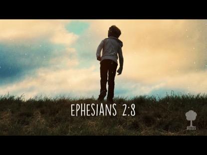 GRACE (EPHESIANS 2:8)