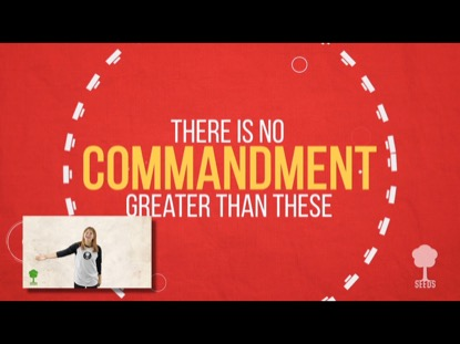 GREATEST COMMANDMENT (HAND MOTIONS)