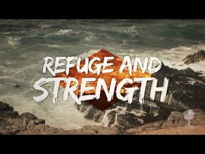 REFUGE AND STRENGTH FULL V2